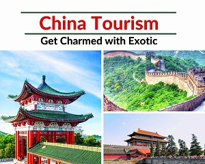 Get Charmed with Exotic China Tourism