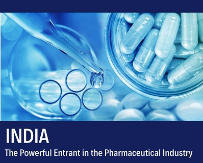 India – The Powerful Entrant in the Pharmaceutical Industry