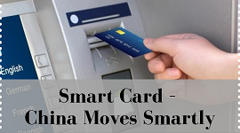 Smart Card – China Moves Smartly