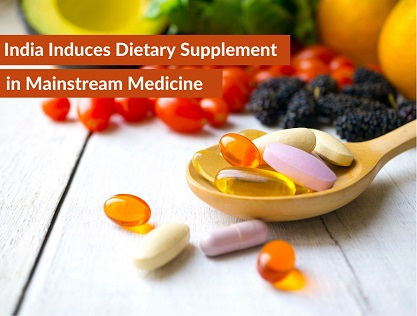 India Induces Dietary Supplement in Mainstream Medicine